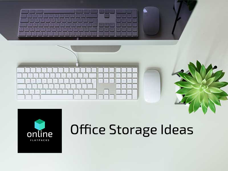 Online Flatpacks - Office Storage Ideas